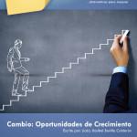 Cambio: Oportunidades de Crecimiento